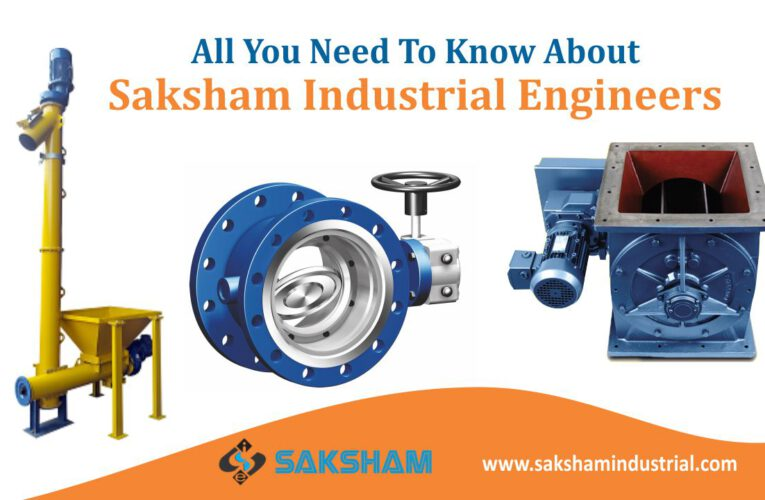 All You Need To Know About Saksham Industrial Engineers
